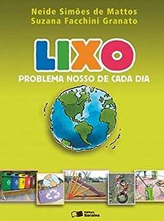Lixo: Problema nosso de cada dia