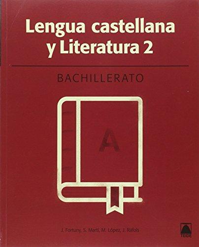 Lengua castellana 2. Bachillerato - ed. 2016 - 9788430753512