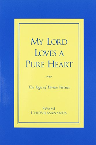 My Lord Loves a Pure Heart: The Yoga of Divine Virtues