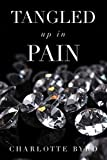 Tangled up in Pain (Tangled Series Book 2)