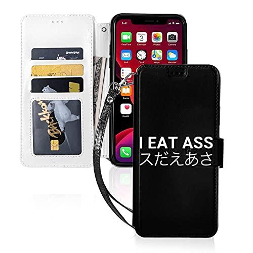 Estuche para teléfono LINGF,Estuche I Eat Ass para iPhone 11 Pro MAX Estuche Lindo para Mujeres,Hombres,Billetera,Estuche de Cuero con Correa,Estuche Protector