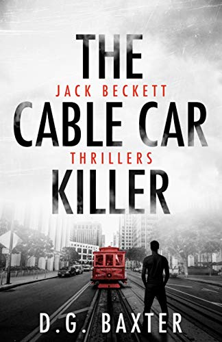 The Cable Car Killer (Jack Beckett Thrillers Book 8)