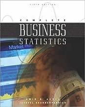 Complete Business Statistics by Aczel, Amir D, Sounderpandian, Jayavel, Aczel, Amir [McGraw-Hill/Irwin,2002] [Hardcover] 5TH EDITION
