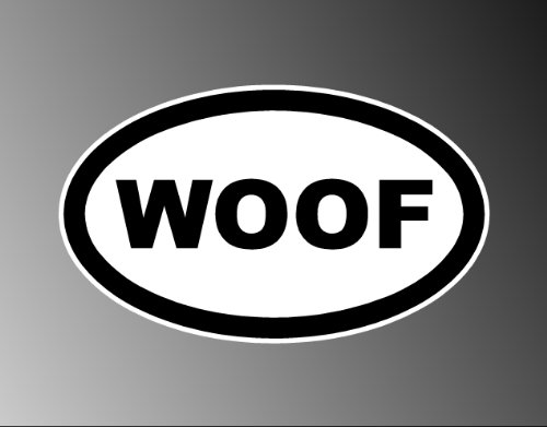 Crawford Graphix WOOF Dog Lover PUP Pets Oval Euro Sticker Decal 3'X5'