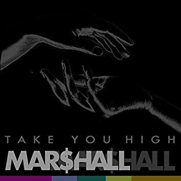 Take You High