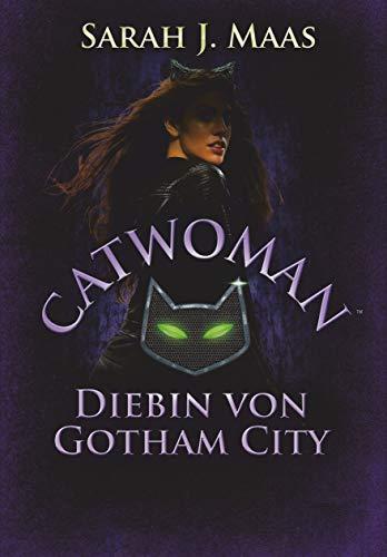 Catwoman - Diebin von Gotham City: Roman (DC Icons Superhelden-Serie, Band 2)