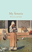 My Antonia (Macmillan Collector's Library)