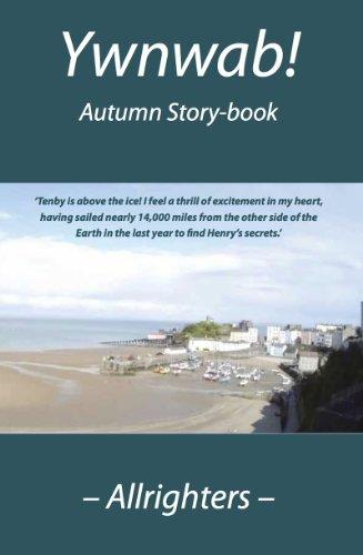 Ywnwab!: Autumn Story-book (English Edition)