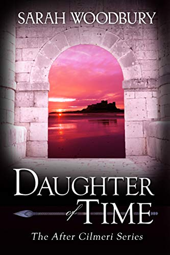 Daughter of Time (The After Cilmeri Series Book 1) (English Edition)