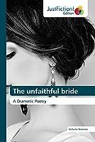 The unfaithful bride
