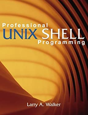 Professional Unix Shell Programming