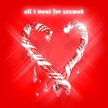 All I Want for Xxxmas (feat. Ayesha Erotica)