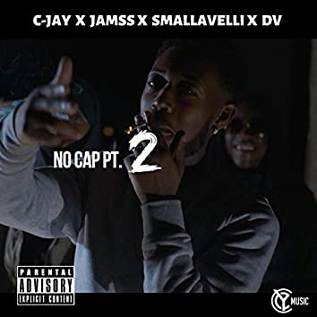 NO CAP, PT. 2 (feat. Jamss, Smallavelli & Dv)