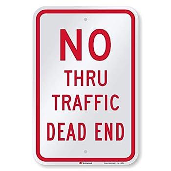 SmartSign-K-5855-EG  No Thru Traffic Dead End  Sign | 12  x 18  3M Engineer Grade Reflective Aluminum - Red on White