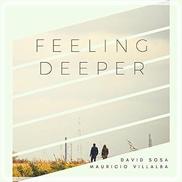 Feeling Deeper