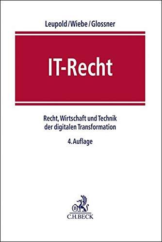 IT-Recht: Recht, Wirtschaft und Technik der digitalen Transformation