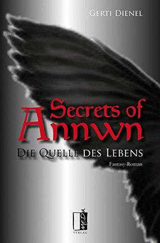 Die Quelle des Lebens (Secrets of Annwn)