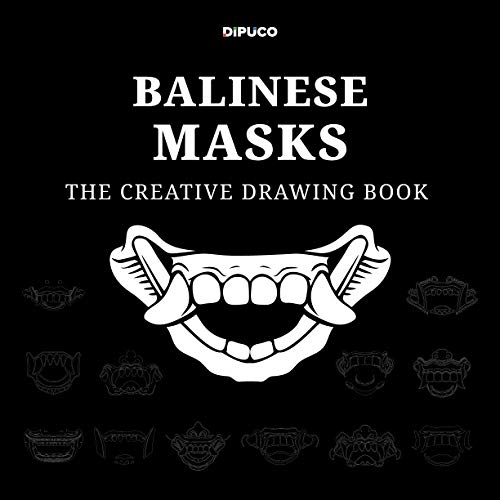 Balinese Masks The Creative Drawing Book: Creative Art Book and Coloring Book; Square book format, 8.5