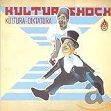 Kultura-Diktatura von Kultur Shock