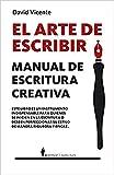 Arte de escribir, El. Manual de escritura creativa (Manuales