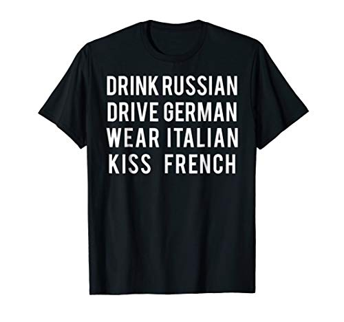 Drink Russian drive German T Shirt Cool counties gift tee