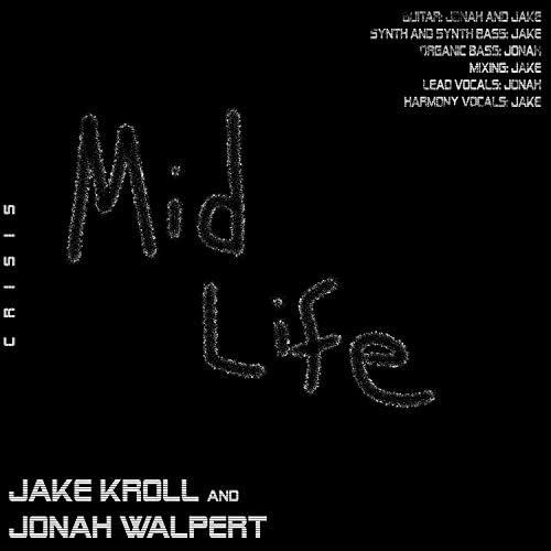 Jonah Walpert & Jake Kroll