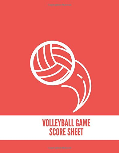 """Volleyball Game Score Sheet: Training and Record Log Book Scoring Sheet, Score Notebook Journal for Outdoor Games, Gifts for Volleyball Coaches, ... 8.5""""x11"""" with 120 Pages. (Volleyball Logbook)"""