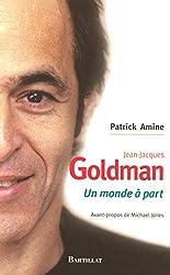 Jean-Jacques Goldman - Un monde à part