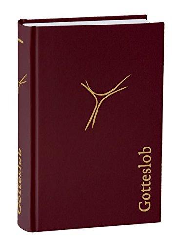 Gotteslob für das Bistum Aachen Schmuckausgabe rot: Katholisches Gebet- und Gesangbuch für das Bistum Aachen