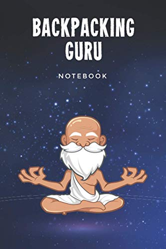 Backpacking Guru Notebook: Customized Lined Journal Gift For Somebody Who Enjoys Backpacking