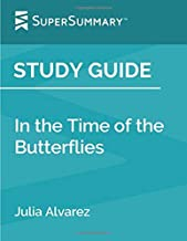 Study Guide: In the Time of the Butterflies by Julia Alvarez (SuperSummary)