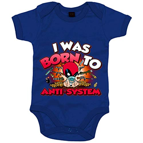 Body bebé I was born to antisystem parodia divertida Baby Deadpool - Azul Royal, 6-12 meses