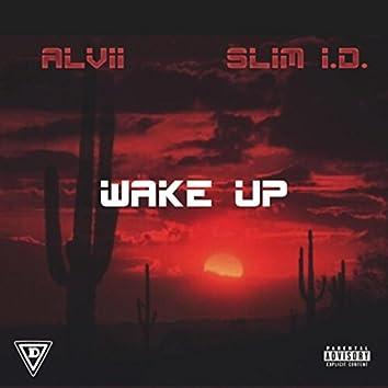Wake Up (feat. Slim I.D.)