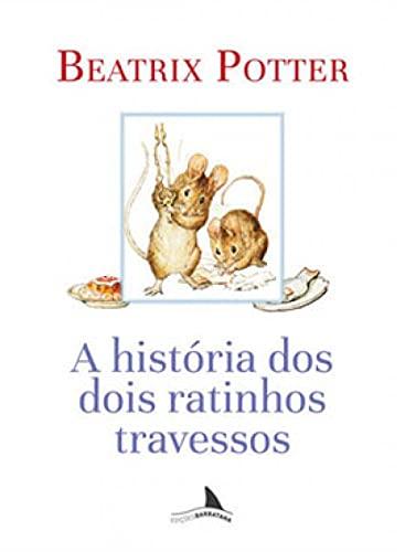 A História dos Dois Ratinhos Travessos