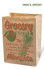 Image of Grocery Activism: The. Brand catalog list of Univ Of Minnesota Press.