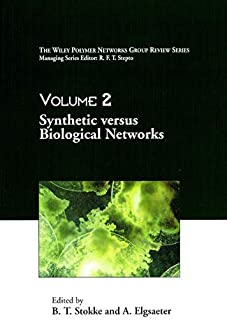 Volume 2, The Wiley Polymer Networks Group Review