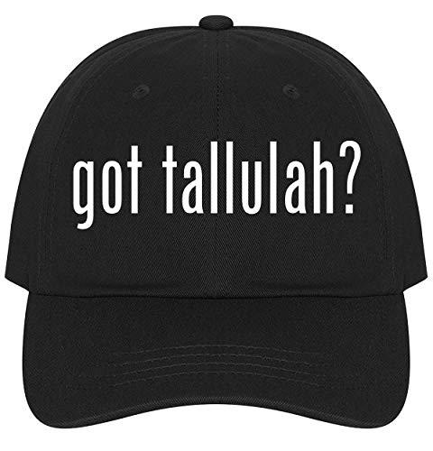 got Tallulah? - Ultra Soft Dad Hat Baseball Cap, Black, One Size