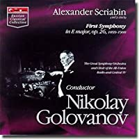 Alexander Scriabin: First Symphony in E Major, Op. 26, 1899-1900 / The Art of Nikolay Golovanov (1999-05-03)