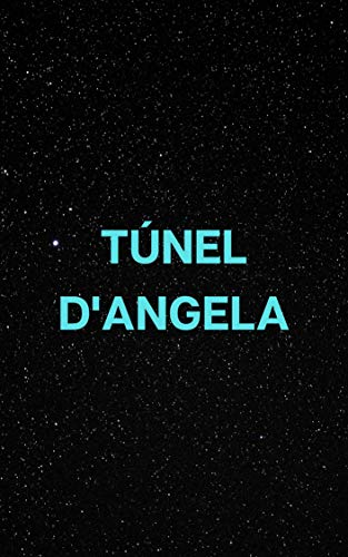 Túnel d'Angela (Catalan Edition)