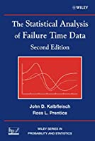 The Statistical Analysis of Failure Time Data (Wiley Series in Probability and Statistics)