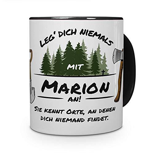 printplanet Tasse - Leg Dich Nicht mit Marion an - Namenstasse, Kaffeebecher, Mug, Becher, Kaffeetasse - Farbe Schwarz