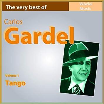 The Very Best of Carlos Gardel, Vol. 1 (Tango)