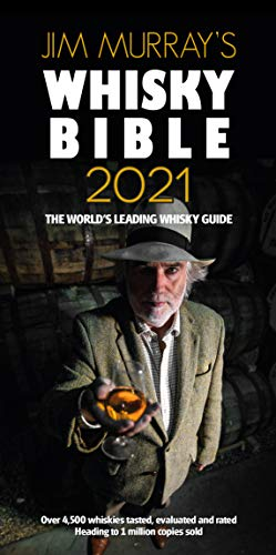 Jim Murray's Whisky Bible 2021 (Jim Murray's Whisky Bible 2021: Rest of World Edition)