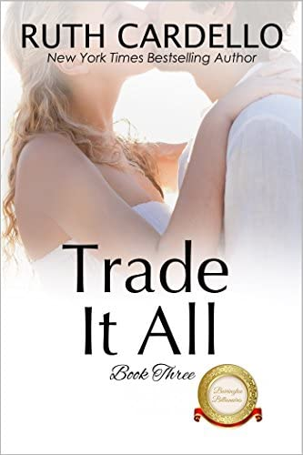 Trade It All The Barrington Billionaires Book 3 product image