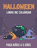 Halloween Libro de Colorear para niños 4-8 años: Divertidas páginas para colorear de Halloween -...