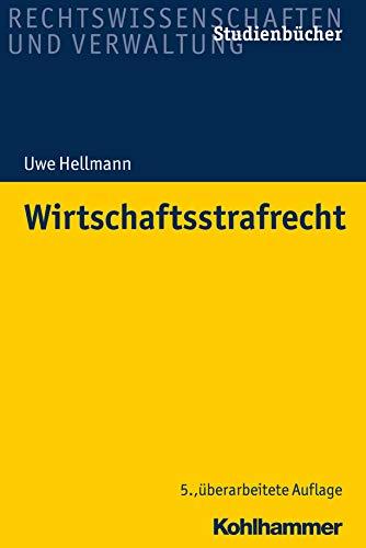 Wirtschaftsstrafrecht (Studienbücher Rechtswissenschaft)