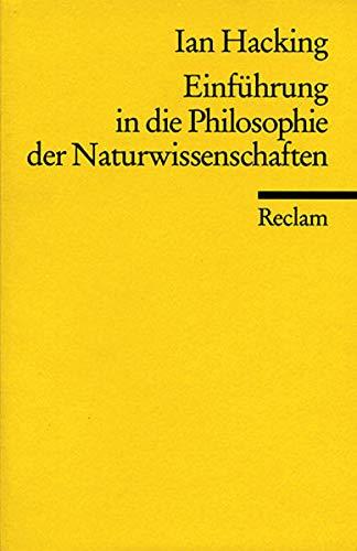 Einführung in die Philosophie der Naturwissenschaften (Reclams Universal-Bibliothek)