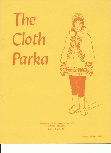 The Cloth Parka (English Edition)