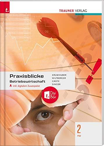 Praxisblicke - Betriebswirtschaft 2 FW inkl. digitalem Zusatzpaket