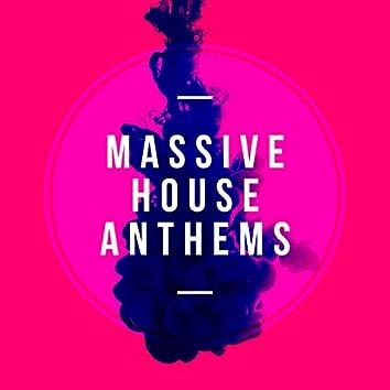 Massive House Anthems